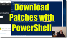Posts: Downloading SharePoint Patches with PowerShell